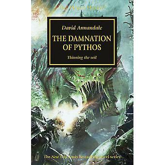 Hérésie d'Horus - la Damnation de Pythos par David Annandale - 9781849708