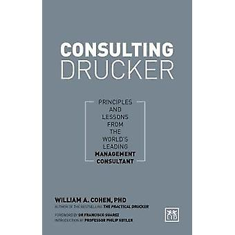 Consulting Drucker - How to apply Drucker's principles for business su