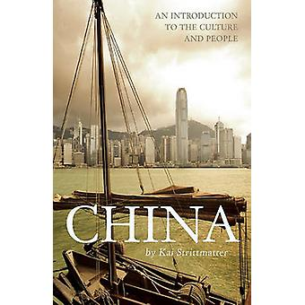 China - An Introduction to the Culture and People by Kai Strittmatter