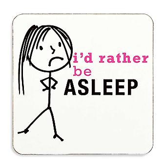 Ladies Rather Be Asleep Coaster