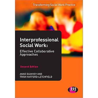 Interprofessionelle Sozialarbeit von Anne Quinney