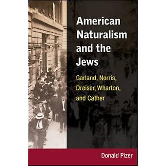 Amerikanska Naturalism och de judar - Garland - Norris - Dreiser - Wharto