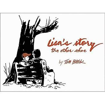 Lisa's Story: The Other Shoe (Literature & Medicine Series) (Literature and Medicine Series)