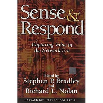 Sense & Respond: Capturing Value in the Network Era: Capturing Value in the Networked Era