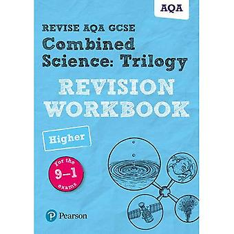 Revise AQA GCSE Combined�Science: Trilogy Higher�Revision Workbook: for the 9-1�exams (Revise AQA GCSE Science�16)
