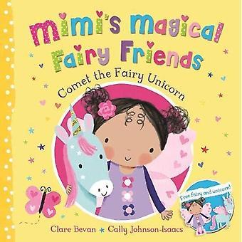 Comet the Fairy Unicorn (Mimi's Magical Fairy Friends)