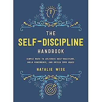 The Self-Discipline Handbook