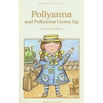 Pollyanna & Pollyanna Grows Up