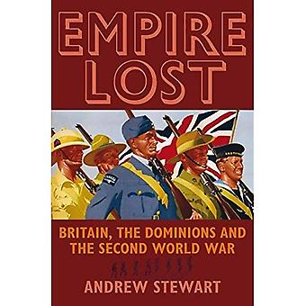 Empire Lost: Britain, the Dominions and the Second World War