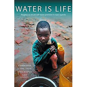 Water is Life: Progress to Secure Water Provision in Rural Uganda