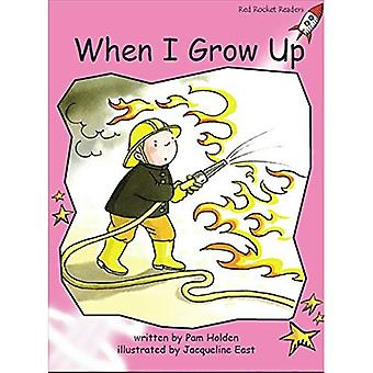 When I Grow Up: Pre-reading (Red Rocket Readers: Fiction Set B)