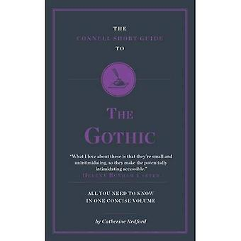 The Connell Short Guide to the Gothic