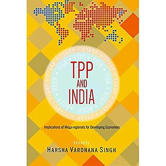 TPP and India: Implications of Mega-Regionals for Developing Economies