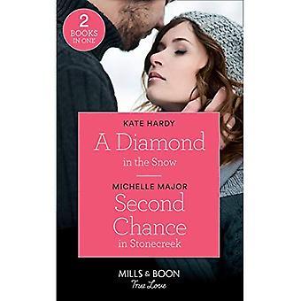 A Diamond In The Snow: A Diamond in the Snow / Second Chance in Stonecreek� (Maggie & Griffin) (Mills & Boon True Love)