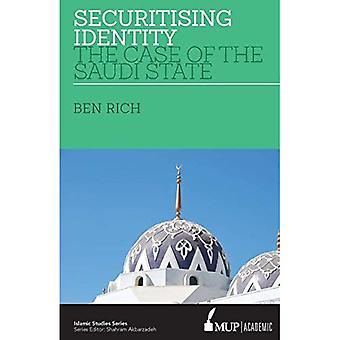 ISS 24 Securitising Identity: The Case of the Saudi State
