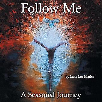 Siga-Me: Uma viagem sazonal