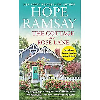 The Cottage on Rose Lane: Two Stories for the Price of One