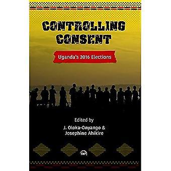 Controlling Consent: Uganda's 2016 Election