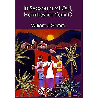 In Season and Out, Homilies for Year C