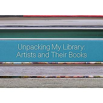 Unpacking My Library - Artists and Their Books by Jo Steffens - 978030