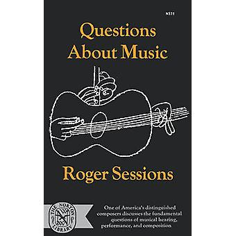 Questions about Music by Sessions & Roger