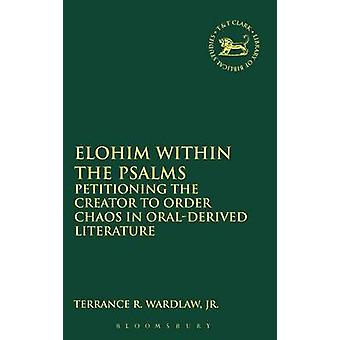 Elohim within the Psalms by Wardlaw & Terrance Randall