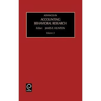 Framsteg inom redovisning beteendevetenskaplig forskning Vol 3 av J. E. Hunton & Hunton