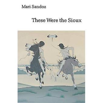 Dessa var Sioux av Sandoz & Mari