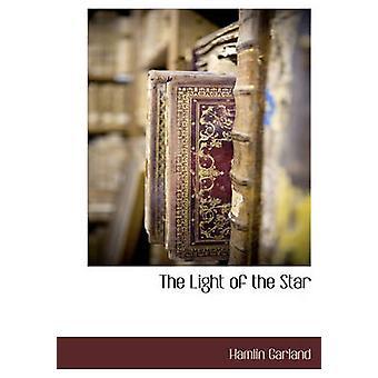 Ljuset från stjärnan av Garland & Hamlin
