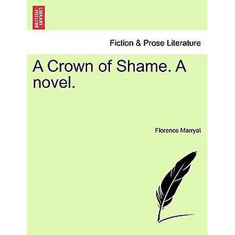A Crown of Shame. A novel. by Marryat & Florence