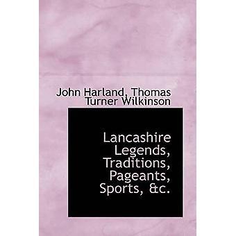 Lancashire légendes Traditions Pageants sport AC par Harland & Thomas Turner Wilkinson & John