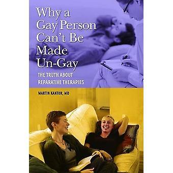 Warum keine Person Homosexuell UnGay die Wahrheit über Reparative Therapien Kantor & Martin möglich