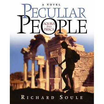 Peculiar People by Soule & Richard