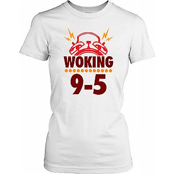 Woking - de travail de 9 à 5 - Drôle Wordplay Ladies T-shirt