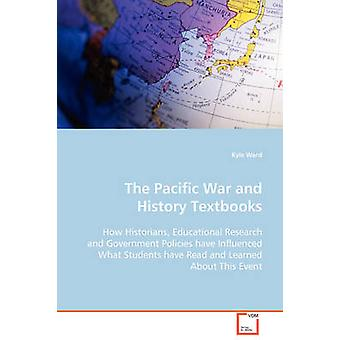 The Pacific War and History Textbooks by Ward & Kyle