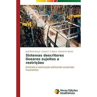 Sistemas descritores lineares sujeitos a restries by Arajo Jos Mrio