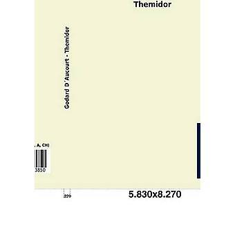 Themidor by D. Aucourt & Godard