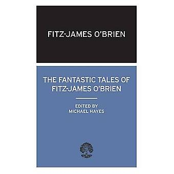 The Fantastic Tales of Fitz-James O'Brien by Fitz-James O'Brien - 978