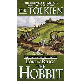 The Hobbit by Tolkien - J. R. R. - 9780808520801 Book