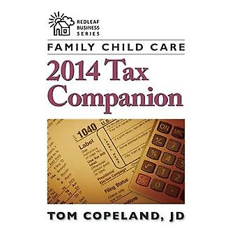 Family Child Care 2014 Tax Companion by Tom Copeland Jd - 97816055439