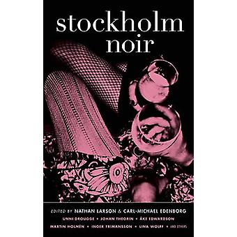 Stockholm Noir by Nathan Larson - Carl-Michael Edenborg - 97816177529