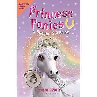 Princess Ponies 7 - A Special Surprise by Chloe Ryder - 9781619635654