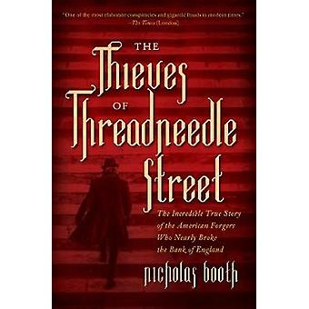 The Thieves of Threadneedle Street - The Incredible True Story of the