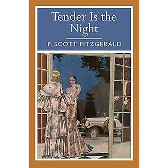 Tender is the Night by F. Scott Fitzgerald - 9781782124221 Book