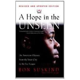 Hope in the Unseen by Ron Suskind - 9780780793965 Book