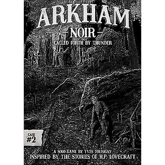 Arkham Noir #2- Called Forth by Thunder Card Game