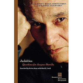 Judeities: Questions for Jacques Derrida (Perspectives in Continental Philosophy)