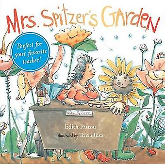 Mrs. Spitzer's Garden (Gift edition) by Edith Patou - Tricia Tusa - 9