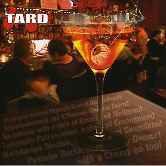 Tard - degorgering Guttural Regurgitations... [CD] USA import