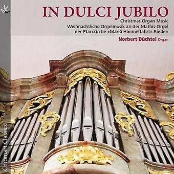 Bach/Konigsperger/Rheinberger/Grunberger/Merkel/Sa - i dulcime Jubilo: Christmas orgelmusik [CD] USA import